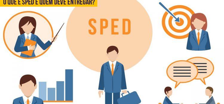 SPED: O que é? Quem deve entregar?