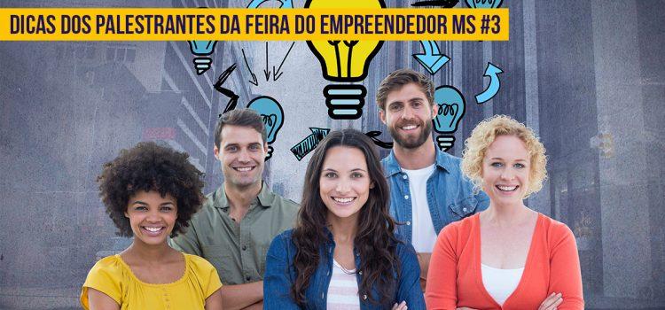 Dicas da Feira do Empreendedor 4.0 do Sebrae MS #3