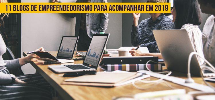Melhores blogs de empreendedorismo para acompanhar em 2019